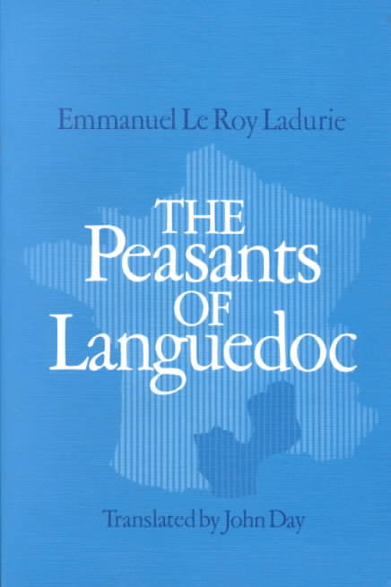 Peasants of Languedoc By Ladurie, Emmanuelle L.
