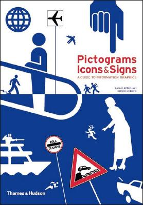 Pictograms, Icons & Signs By Abdullah, Rayan/ Hubner, Roger